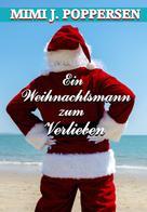 Mimi J. Poppersen: Ein Weihnachtsmann zum Verlieben
