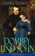 Charles Dickens: Dombey und Sohn (Illustrierte Ausgabe) ★★★★★