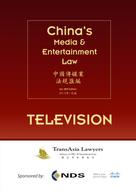 TransAsia Lawyers: China's Media & Entertainment Law: Television