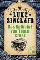 Luke Sinclair: Das Halbblut von Tonto Creek ★★★★