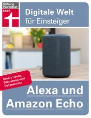 Alexa und Amazon Echo - Einrichten und Einstellen - Smart Home, Steuerung und Datenschutz | Von Stiftung Warentest