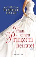Sophie Page: Wie man einen Prinzen heiratet ★★★★