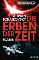 Adrian Tchaikovsky: Die Erben der Zeit ★★★★
