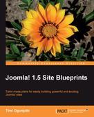 Timi Ogunjobi: Joomla! 1.5 Site Blueprints