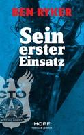 Ben Ryker: C.T.O. Counter Terror Operations 1: Sein erster Einsatz ★★★