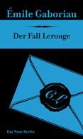 Émile Gaboriau: Der Fall Lerouge ★★★