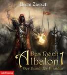 Uschi Zietsch: Das Reich Albalon 1: Der Bund der Fiandur ★★★★★