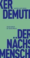 Volker Demuth: Der nächste Mensch