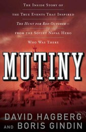 Mutiny - The True Events That Inspired The Hunt For Red October