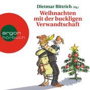 Weihnachten mit der buckligen Verwandtschaft (Gekürzte Fassung)