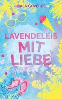 Maja Goverde: Lavendeleis mit Liebe