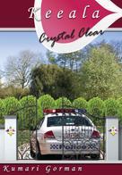 Kumari Gorman: Crystal Clear