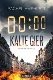 KALTE GIER - Thriller