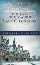 Geheimnis einer Zofe - Ein Fall für Maud und Lady Christabel