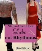 Stella-Anien Holz: Liebe mit Rhythmus ★★★★★