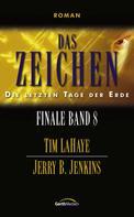 Tim LaHaye: Das Zeichen - Finale 8