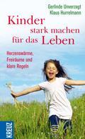 Gerlinde Unverzagt: Kinder stark machen für das Leben ★★★★