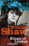 William Shaw: Kings of London ★★★★