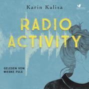 Radio Activity