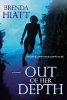 Brenda Hiatt: Out of Her Depth