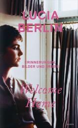 Welcome Home - Erinnerungen, Bilder und Briefe