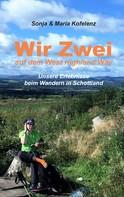 Sonja Kofelenz: Wir zwei auf dem West Highland Way ★★★★