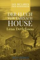 Lena Detlefsson: Der Fluch von Tairnach House ★★★★★