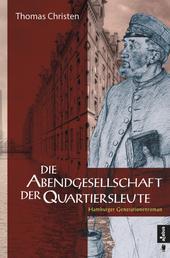 Die Abendgesellschaft der Quartiersleute - Hamburger Generationenroman