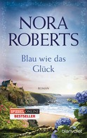 Nora Roberts: Blau wie das Glück ★★★★★