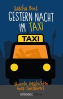 Sascha Bors: Gestern Nacht im Taxi ★★★