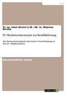 Dr. iur. Islam Qerimi LL.M.: EU-Mediationskonzepte zur Konfliktlösung