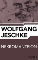 Wolfgang Jeschke: Nekromanteion