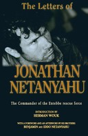 Iddo Netanyahu: The Letters of Jonathan Netanyahu