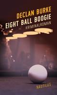 Declan Burke: Eight Ball Boogie ★★★★★