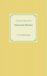 Italienische Märchen - 11 Erzählungen