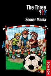 The Three ???, Soccer Mania (drei Fragezeichen)