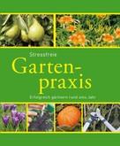 Hans-Werner Bastian: Stressfreie Gartenpraxis ★★★
