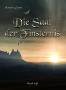 Sandra Gernt: Die Saat der Finsternis ★★★★★
