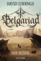 David Eddings: Belgariad - Der Blinde ★★★★★