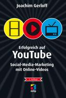 Joachim Gerloff: Erfolgreich auf YouTube