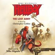 The Lost Army - Hellboy, Book 1 (Unabridged)