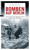 Wieland Giebel: Bomben auf Berlin ★★★★