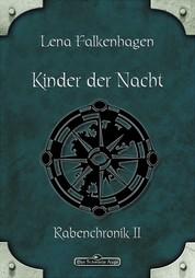 DSA 29: Kinder der Nacht - Das Schwarze Auge Roman Nr. 29