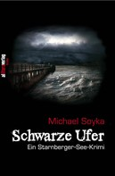 Michael Soyka: Schwarze Ufer