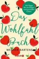 Werner Bartens: Das Wohlfühlbuch ★★★