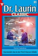 Patricia Vandenberg: Dr. Laurin Classic 31 – Arztroman