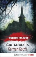 Jörg Kleudgen: Horror Factory - German Gothic: Das Schloss der Träume ★★