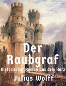 Julius Wolff: Der Raubgraf ★★★★
