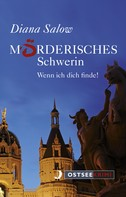 Diana Salow: Mörderisches Schwerin