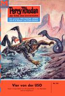 William Voltz: Perry Rhodan 161: Vier von der USO ★★★★★